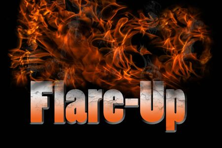 Flare-Up 3D rendering fire text for many concepts including medical care, disease, health and wellness, lifestyle or industrial fields. Crackled and burnt word with heat flames and smoke on black background.