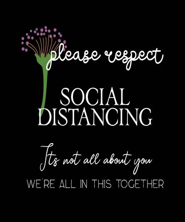 please respect social distancing, its not all about you, we are in this together. Good reminder in 2020 for the COVID19 outbreak fighting the coronavirus spread awareness and prevention. Zdjęcie Seryjne