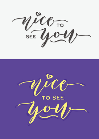 Nice to see you hand lettering typography greeting card. Imagens - 94276836