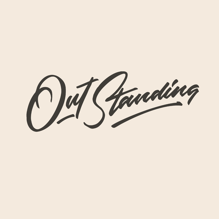 out standing hand lettering typography compliment word poster