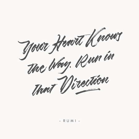 your heart knows the way run in that direction vintage roughen hand written brush lettering calligraphy typography quote poster 向量圖像