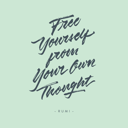 free yourself from your own thought vintage roughen hand written brush lettering calligraphy typography quote poster Illustration