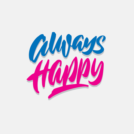 always happy hand lettering typography quote poster Çizim