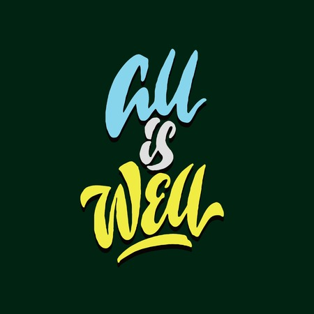all is well hand lettering typography encouragement quote poster