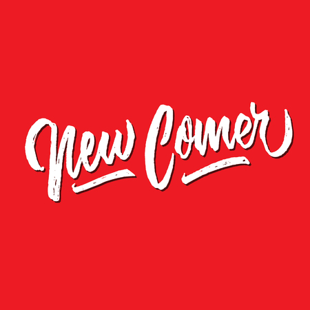 New comer rough brushed hand lettering typography sales and marketing shop store signage poster