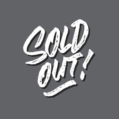 Sold out rough brushed hand lettering typography sales and marketing shop store signage poster