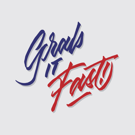 grab it fast hand lettering typography sales and marketing shop store signage poster 向量圖像