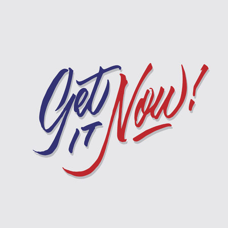 get it now hand lettering typography sales and marketing shop store signage poster