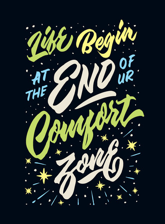 life begin at the end of your comfort zone vintage hand lettering typography quote poster