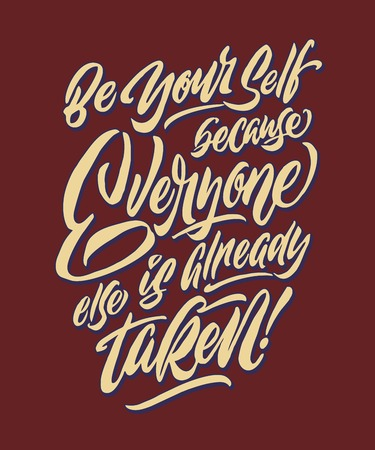 be yourself because everyone else is already taken vintage hand lettering typography quote poster Vektoros illusztráció