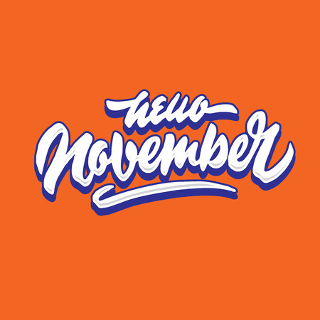 hello november simple hand lettering typography greeting and welcoming poster