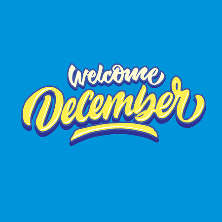welcome december simple hand lettering typography greeting and welcoming poster Ilustração