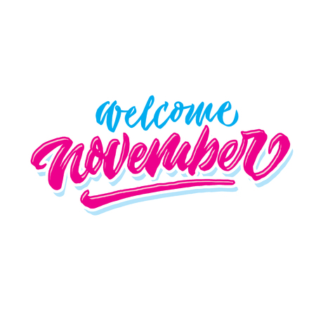 welcome november simple hand lettering typography greeting and welcoming poster