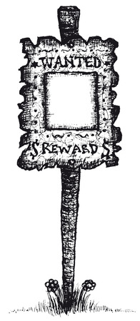 Illustration of a doodle hand drawn illustration of a vintage old wanted placard poster on wooden stake