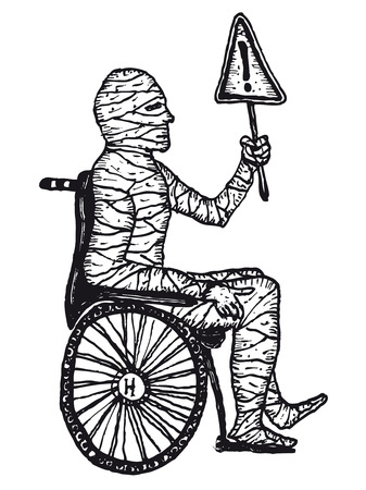 convalescence: Illustration of a hand drawn banded mummy man in a wheelchair holding a road sign with exclamation mark Illustration