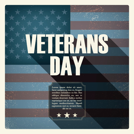 Veterans day poster with worn US flag in the background.  Illustration