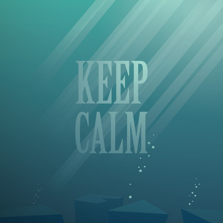 blue sea: Underwater vector background. Keep calm motivational poster. Deep blue sea illustration. Sun rays or beams through water. Eps10 vector illustration