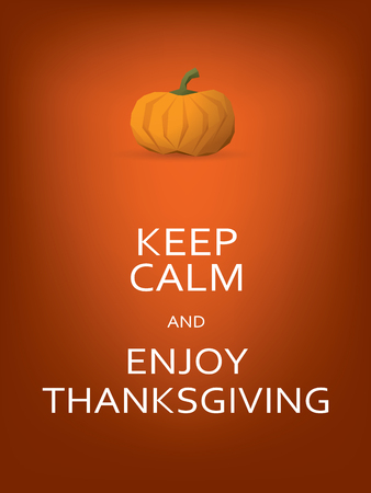 thanksgiving: Thanksgiving card template with pumpkin and keep calm message.