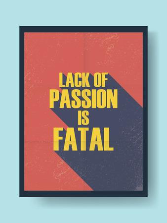 pasion: Negocios cartel de motivación de la pasión y el trabajo en el fondo vector vintage. Mensaje de la tipografía sombra larga. Ilustración vectorial Eps10.