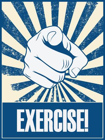 dedo: Ejercer el fondo del cartel del vector de motivación con la mano y el dedo que señala. estilo de vida de promoción de la salud de la bandera retro grunge de la vendimia. ilustración vectorial.