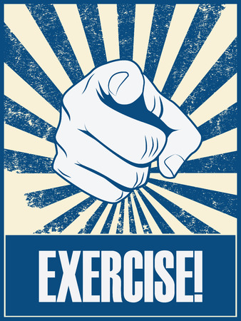 pointing at: Exercise motivational poster vector background with hand and pointing finger. Health lifestyle promotion retro vintage grunge banner.   vector illustration.