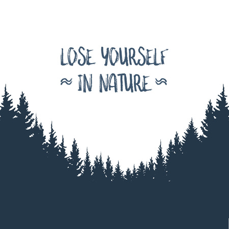 Forest landscape vector background. Woods silhouette with typography hipster retro message. Outdoor and nature concept.