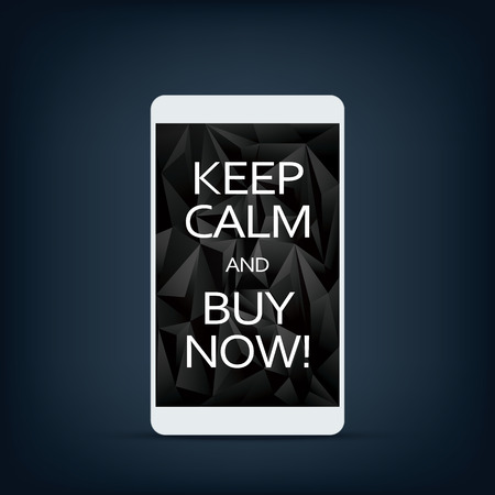 ironic: Sale banner on smartphone screen with motivational poster text keep calm and buy now. Black low poly background.