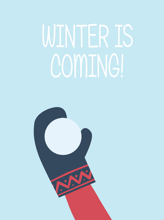 Winter is coming card vector template. Hand with glove throwing snowball. Symbol of happiness, joy, playfulness. Eps10 vector illustration. Ilustração