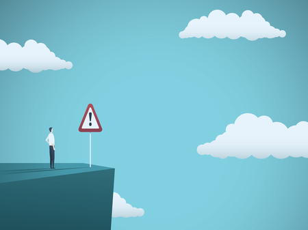 Business risk vector concept. Businessman standing on the edge of cliff with warning sign. Symbol of danger, failure, bankruptcy, recession and crisis. Eps10 vector illustration.