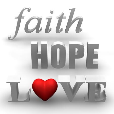 3D words of faith, hope and love with heart.