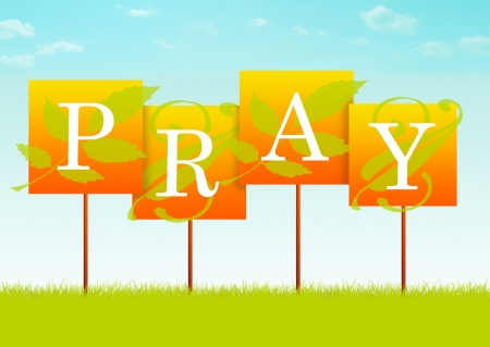 PRAY sign with leaf designs  Stock Photo - 14517252