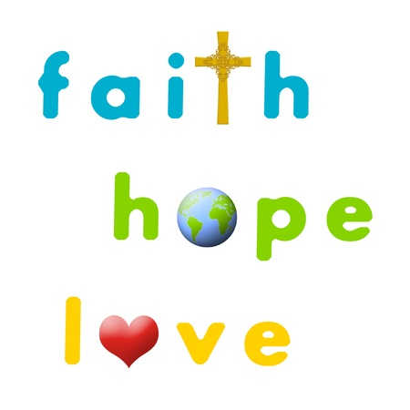heaven and earth: Sign for faith, hope, and love.