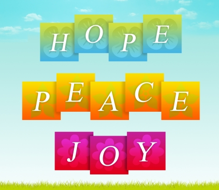 religious text: Sign for hope, peace, and joy.