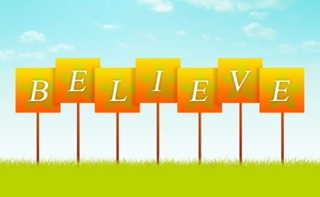 word of god: BELIEVE sign with flower designs.