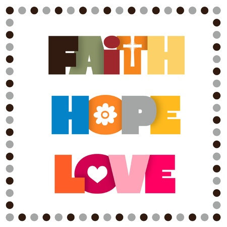 fruit of the spirit: Sign for faith, hope, and love.