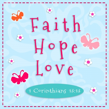 Sign for faith, hope, and love  photo