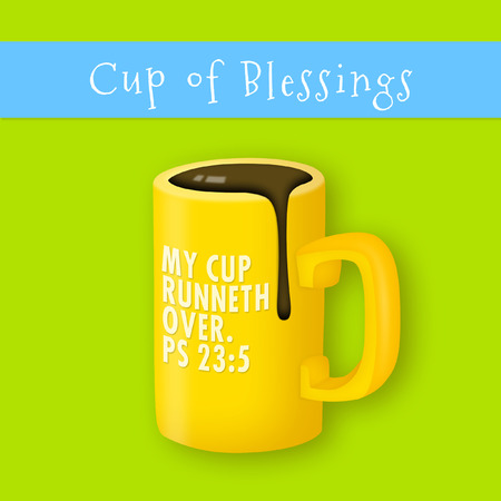 psalm: Spilling cup representing Psalm 23:5.