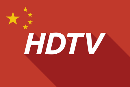 hdtv: Illustration of a long shadow China flag with    the text HDTV
