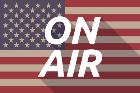 american media: Illustration of a long shadow USA flag with    the text ON AIR