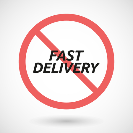denial: Illustration of an isolated forbidden signal with  the text FAST DELIVERY Illustration