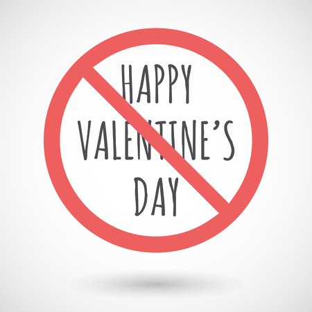 forbidden love: Illustration of an isolated forbidden signal with    the text HAPPY VALENTINES DAY