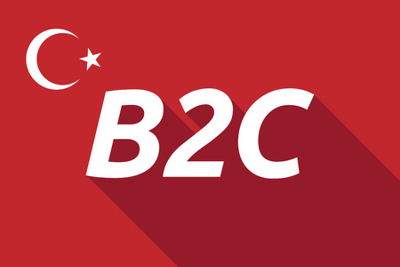 b2c: Illustration of a long shadow Turkey flag with    the text B2C