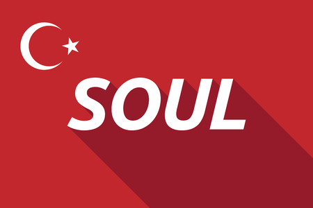the soul: Illustration of a long shadow Turkey flag with    the text SOUL