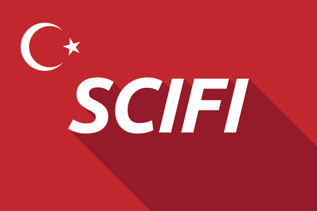 speculative: Illustration of a long shadow Turkey flag with    the text SCIFI