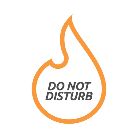 Illustration of an isolated line art flame with    the text DO NOT DISTURB Illustration