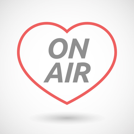 Illustration of an isolated line art heart icon with    the text ON AIR
