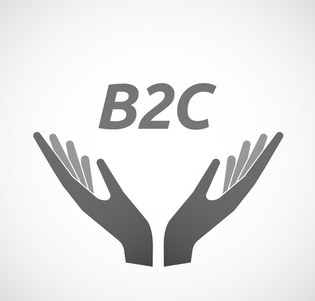 b2c: Illustration of two hands offering with    the text B2C Illustration