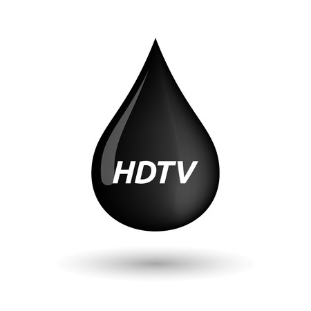 hdtv: Illustration of an isolated oil drop icon with    the text HDTV