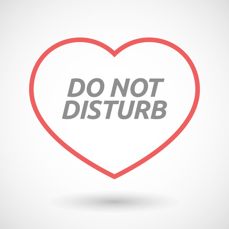 seduction: Illustration of an isolated line art heart icon with    the text DO NOT DISTURB