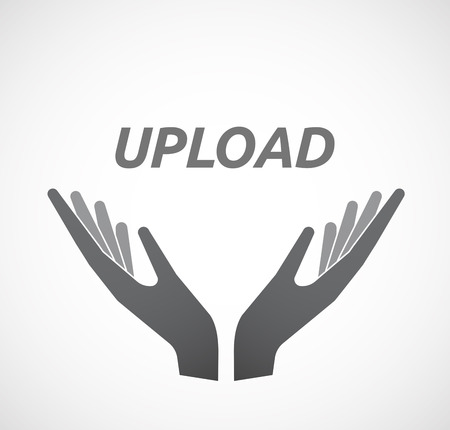 Illustration of two hands offering with    the text UPLOAD Illustration